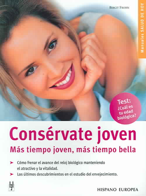 Conservate Joven / Anti-Aging By Frohn, Birgit